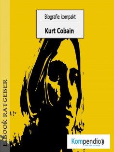 ebook: Biografie kompakt - Kurt Cobain