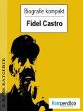 eBook: Biografie kompakt - Fidel Castro