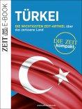 ebook: Türkei – DIE ZEIT kompakt