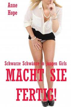 eBook: Macht sie fertig! - Schwarze Schwänze in jungen Girls