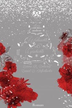 eBook: Eine etwas andere Weihnachtsgeschichte