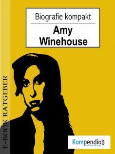 ebook: Amy Winehouse (Biografie kompakt)