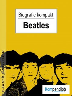 eBook: beatles (Kompaktbiografie)