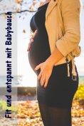 eBook: Fit und entspannt mit Babybauch