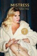 eBook: Mistress - The Italian Way Part 2