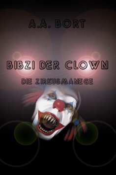 eBook: Bibzi der Clown Die Zirkusmanege
