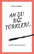 eBook: Ah Şu Biz Türkler!