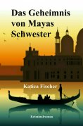 eBook: Das Geheimnis von Mayas Schwester