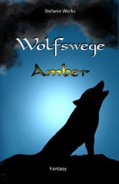 ebook: Wolfswege 1 -Amber