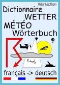 eBook: Dictionnaire Météo - Wetter-Wörterbuch