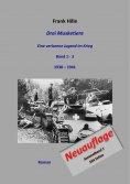 ebook: Drei Musketiere - Eine verlorene Jugend im Krieg, Sammelband 1