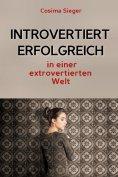 eBook: Introvertiert erfolgreich in einer extrovertierten Welt