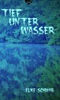 eBook: Tief unter Wasser