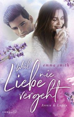 eBook: Weil Liebe nie vergeht