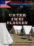 ebook: Pferdesoldaten 07 - Unter zwei Flaggen