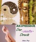 eBook: Akupressur - der sanfte Druck
