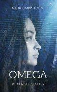 ebook: Omega - Der Engel Gottes