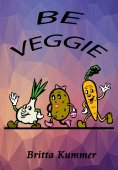 eBook: BE VEGGIE