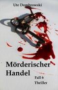 eBook: Mörderischer Handel