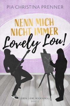 eBook: Nenn mich nicht immer Lovely Lou!