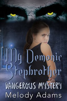 ebook: My Demonic Stepbrother (Dangerous Mystery 1)