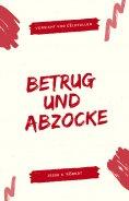 eBook: BETRUG UND ABZOCKE