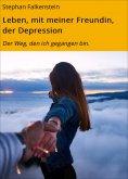 eBook: Leben, mit meiner Freundin, der Depression
