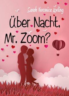 eBook: Über Nacht, Mr. Zoom?