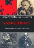 eBook: Discover Entdecke Decouvrir Anarchism V