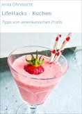 eBook: LifeHacks - Kochen