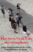 eBook: The New York City Moviemakers