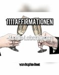 eBook: 1111 Affirmationen für alle Lebenslagen