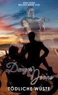 eBook: Danger & Desire: Tödliche Wüste
