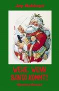 eBook: Wehe, wenn Santa kommt!