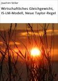 eBook: Wirtschaftliches Gleichgewicht, IS-LM-Modell, Neue Taylor-Regel