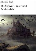 eBook: Mit Schwert, Leier und Zauberstab