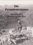 eBook: Die Pyrenäenträumer - Der Schäfer