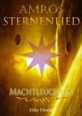 eBook: Amros: Sternenlied - Machtleuchten