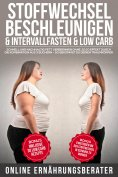 eBook: Stoffwechsel beschleunigen & Intervallfasten & Low Carb