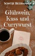 ebook: Glühwein, Kuss & Currywurst