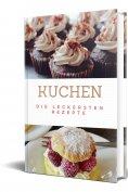 eBook: Kuchen-Die leckersten Rezepte