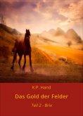 eBook: Das Gold der Felder - Brix