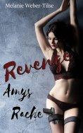 ebook: Revenge - Amys Rache