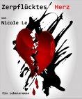 eBook: Zerpflücktes Herz - Ein Lebensroman