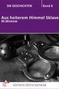 eBook: Aus heiterem Himmel Sklave