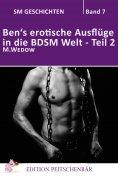 ebook: Ben's erotische Auflüge in die BDSM Welt - Teil 2
