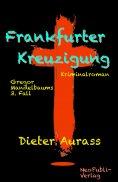 eBook: Frankfurter Kreuzigung