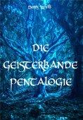 eBook: Die Geisterbande Pentalogie