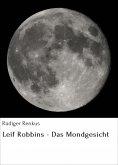 ebook: Leif Robbins - Das Mondgesicht