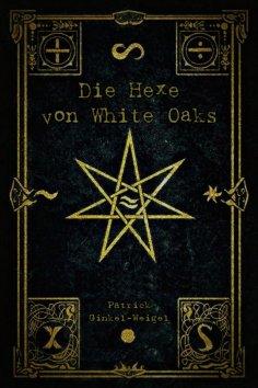 ebook: Die Hexe von White Oaks